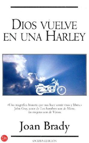 Dios Vuelve En Una Harley (Punto De Lectura)