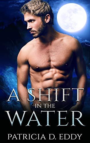 A Shift in the Water: A Werewolf Shifter Romance (Elemental Shifter Book 1)