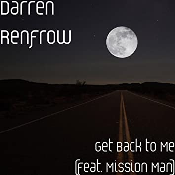 Get Back to Me (feat. Mission Man)