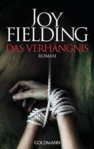 Das Verhängnis: Roman von Fielding. Joy (2012) Taschenbuch