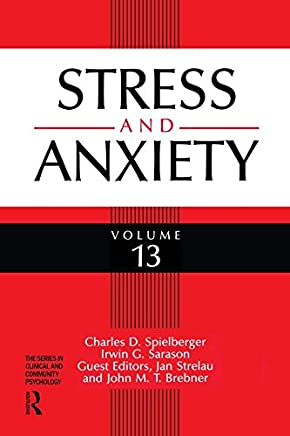 Stress and Emotion: Anxiety, Anger and Curiosity, Volume 17: v. 17 (Stress and Emotion Series)