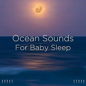 ! ! ! ! ! Ocean Sounds For Baby Sleep ! ! ! ! !