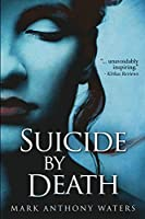 Suicide By Death: Large Print Edition