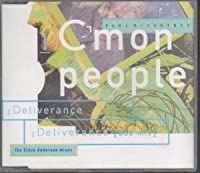 C'mon People/Deliverance