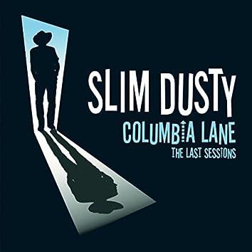 Columbia Lane: The Last Sessions