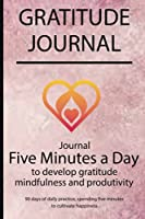 Gratitude journal: Journal Five minutes a day to develop gratitude, mindfulness and productivity By Simple Live 7602