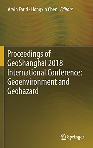 Proceedings of Geoshanghai 2018 International Conference: Geoenvironment and Geohazard