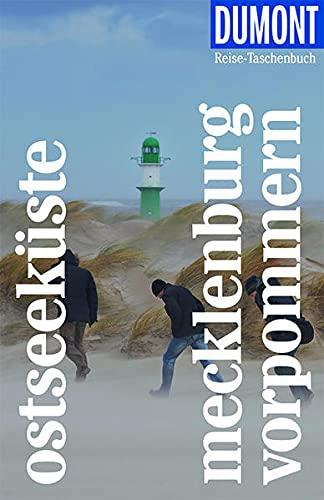 DuMont Reise-Taschenbuch Ostseeküste Mecklenburg-Vorpommern: Reiseführer plus Reisekarte. Mit individuellen Autorentipps und vielen Touren.