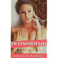 Transformado Por el Director General Rival (Transgénero, Feminización Forzada)