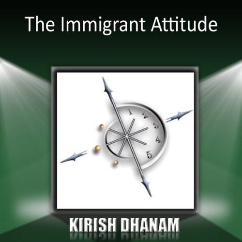 The Immigrant Attitude audiobook cover art