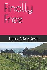Finally Free (Finally Free Series) Paperback