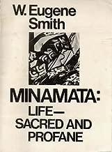 Minamata: Life -- Sacred and Profane