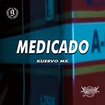 Medicado (feat. Kuervo Mx)