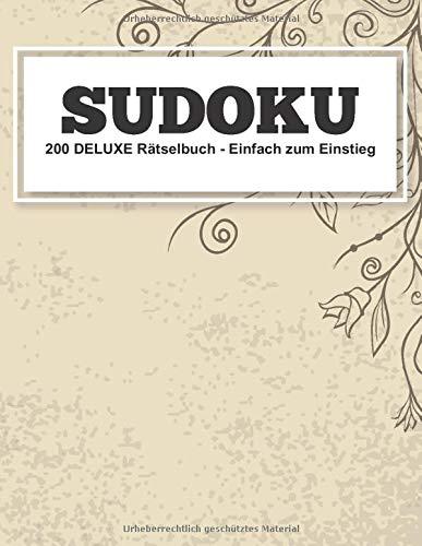 Sudoku 200 Deluxe Rätselbuch - Einfach zum Einstieg: Sudokublock mit 200 Kulträtseln   Leicht für Einsteiger und Anfänger