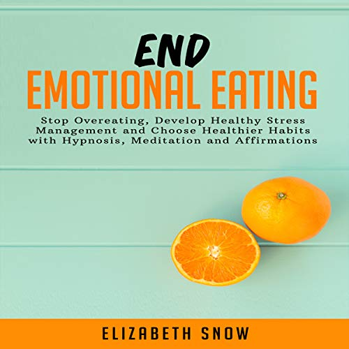 End Emotional Eating audiobook cover art