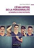 L'évaluation de la personnalité: Le modèle à cinq facteurs