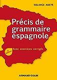 Précis de grammaire espagnole - 4e éd. - Avec exercices corrigés - Avec exercices corrigés