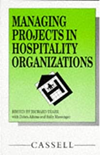 Managing Projects in Hospitality Organizations