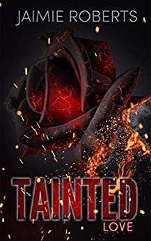Tainted Love by [Jaimie  Roberts, Kim Bookjunkie]