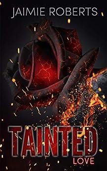 Tainted Love by [Jaimie  Roberts, Kim Bookjunkie]