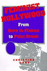 """Feminist Hollywood: From """"Born in Flames"""" to """"Point Break"""" Paperback"""