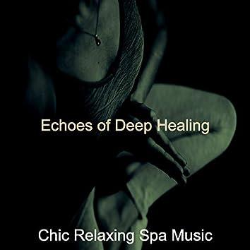 Echoes of Deep Healing