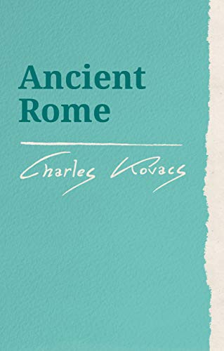 Ancient Rome: And the Search for the Grail (Waldorf Education Resources)