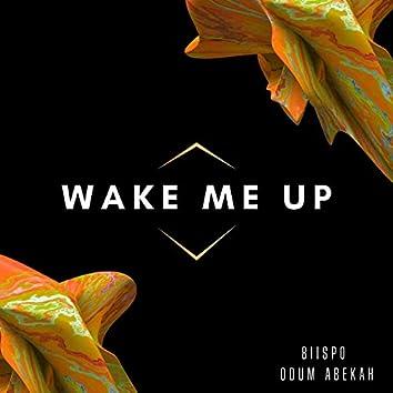 Wake Me Up (feat. Odum Abekah)