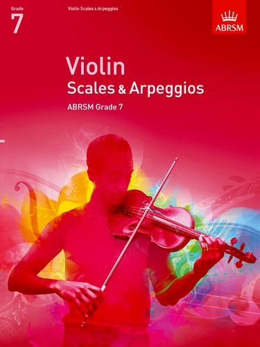 Violin Scales & Arpeggios Grade 7