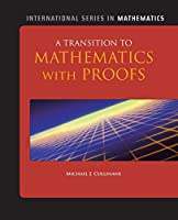 A Transition to Mathematics with Proofs (International Series in Mathematics)