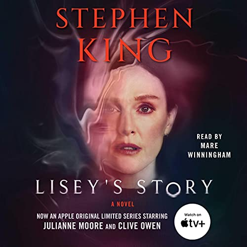 Lisey's Story Audiobook By Stephen King cover art