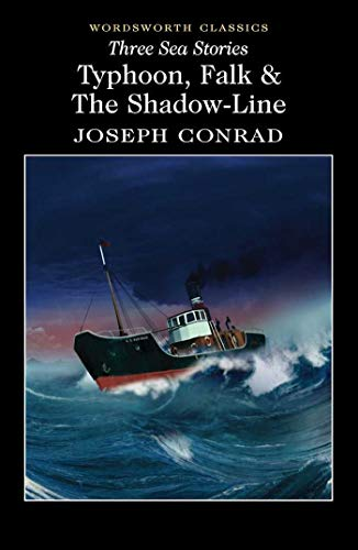 Compare Textbook Prices for Three Sea Stories: Typhoon, Falk, and the Shadow-Line Wordsworth Classics  ISBN 9781853267437 by Joseph Conrad