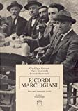 Ricordi Marchigiani, racconti, immagini, ricette