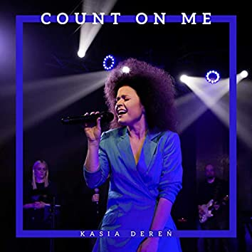 Count on Me (Live Session)