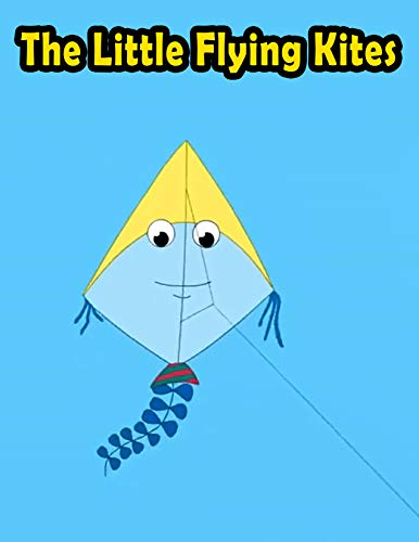 The Little Flying Kites: Bedtime stories For Kids | Classic Story In English (English Edition)