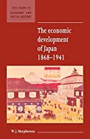 The Economic Development of Japan 1868-1941 (New Studies in Economic and Social History, Series Number 2)