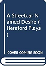 A Streetcar Named Desire (Hereford Plays)