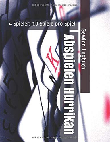 Abspielen Hurrikan - 4 Spieler: 10 Spiele pro Spiel - Gewinn Logbuch
