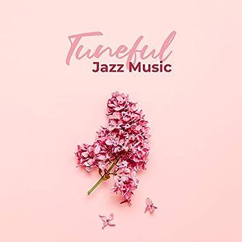 Tuneful Jazz Music