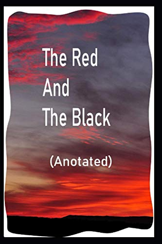 The Red and the Black Unique Annotated