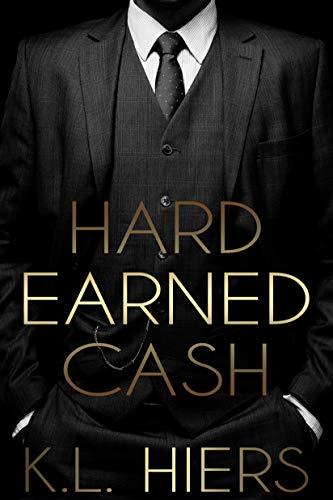 Hard Earned Cash: A Dark Mafia Romance