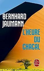 L'Heure du chacal de Bernhard Jaumann