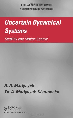 Uncertain Dynamical Systems: Stability and Motion Control (Pure and Applied Mathematics)の詳細を見る