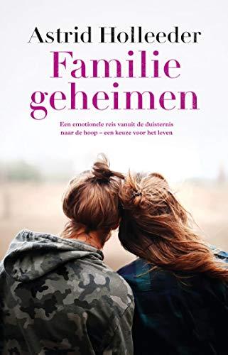 Familiegeheimen (De Holleeder trilogie) (Dutch Edition)