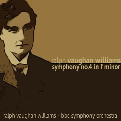 The BBC Symphony Orchestra, Ralph Vaughan Williams