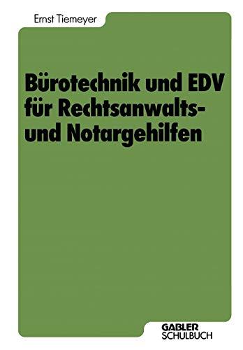 Bürotechnik und EDV für Rechtsanwalts- und Notargehilfen