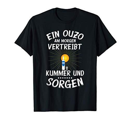 Ouzo lustige Alkohol Sprüche Schnaps T-Shirt