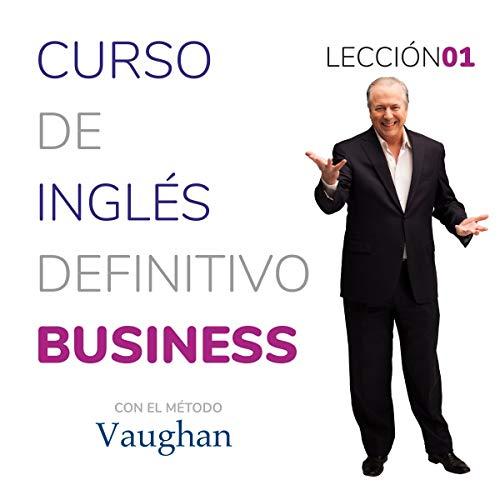 Diseño de la portada del título Curso de inglés definitivo - Business - Lección 01