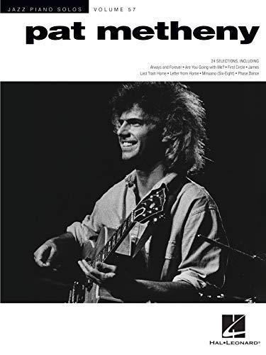 Pat Metheny: Jazz Piano Solos Series Volume 57 (English Edition)