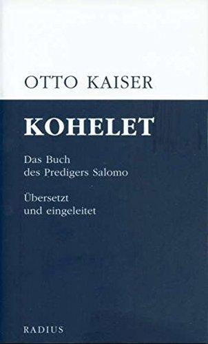 Kohelet: Das Buch des Predigers Salomo. Übersetzt und eingeleitet